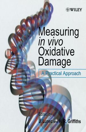 Measuring in vivo Oxidative Damage: A Practical Approach