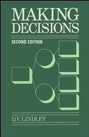 Making Decisions, 2nd Edition