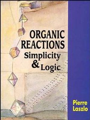 Organic Reactions: Simplicity and Logic