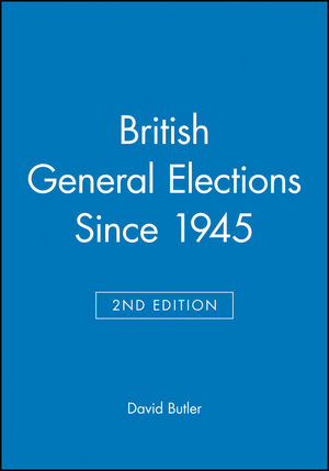 British General Elections Since 1945, 2nd Edition (0631198288) cover image