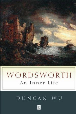Wordsworth: An Inner Life
