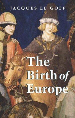 The Birth of Europe (0631228888) cover image