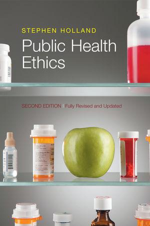 Public Health Ethics, 2nd Edition