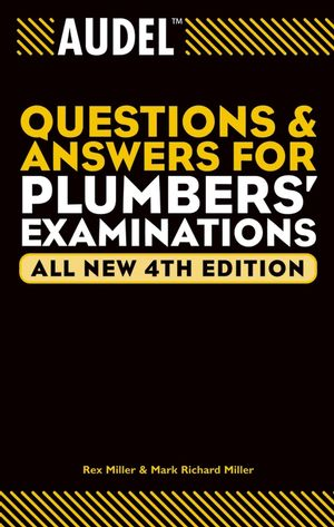 Audel Questions and Answers for Plumbers' Examinations, All New 4th Edition