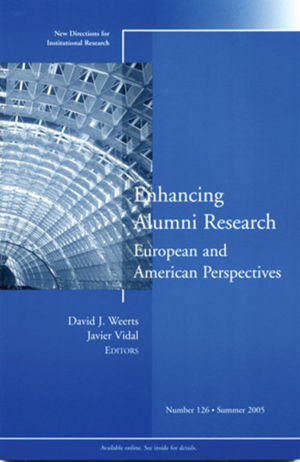 Enhancing Alumni Research: European and American Perspectives, No. 126, Summer 2005