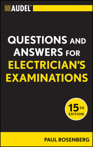 Audel Questions and Answers for Electrician