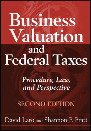 Business Valuation and Federal Taxes: Procedure, Law and Perspective, 2nd Edition (1118023188) cover image