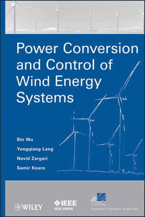 Power Conversion and Control of Wind Energy Systems (1118028988) cover image