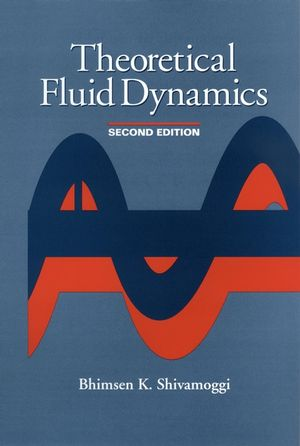 Theoretical Fluid Dynamics, 2nd Edition (1118030788) cover image
