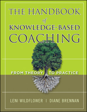 The Handbook of Knowledge-Based Coaching: From Theory to Practice (1118033388) cover image