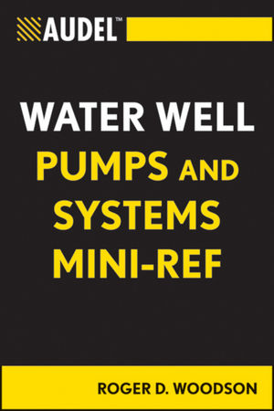 Audel Water Well Pumps and Systems Mini-Ref (1118170288) cover image
