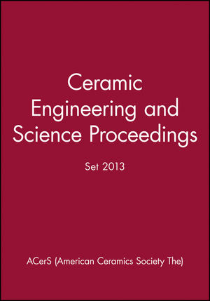 Ceramic Engineering and Science Proceedings Set, 2013 (1118206088) cover image