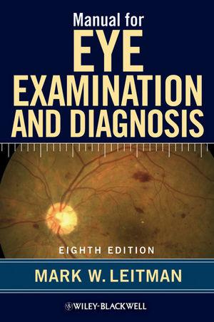 Manual for Eye Examination and Diagnosis, 8th Edition