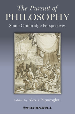 The Pursuit of Philosophy: Some Cambridge Perspectives (1118295188) cover image
