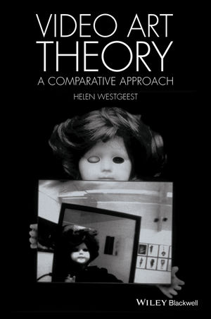 Video Art Theory: A Comparative Approach (1118475488) cover image