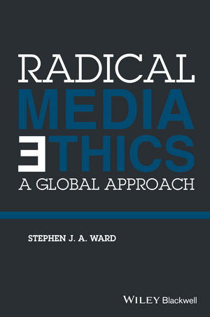 Radical Media Ethics: A Global Approach (1118477588) cover image