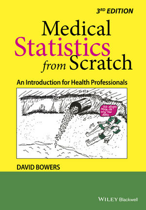Medical Statistics from Scratch: An Introduction for Health Professionals,  3rd Edition