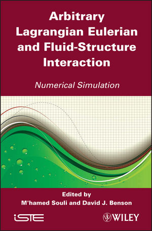 Arbitrary Lagrangian Eulerian and Fluid-Structure Interaction: Numerical Simulation (1118618688) cover image