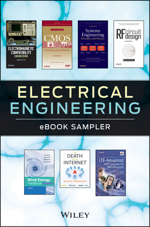 Electrical Engineering eBook Sampler: Baker, Li, Ott, Kossiakoff, Holma, Jakobsson, Burton