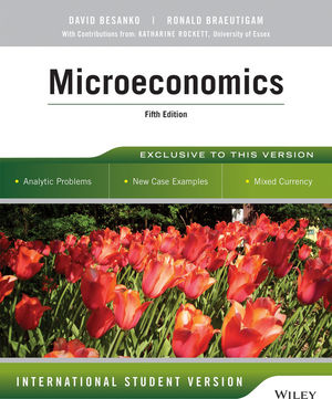 Microeconomics, 5th Edition International Student Version