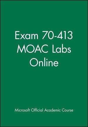 Exam 70-413 MOAC Labs Online