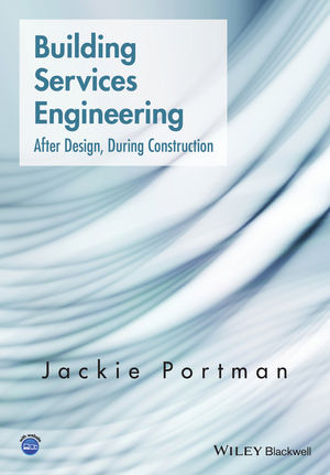 Building Services Engineering: After Design, During Construction (1119035988) cover image