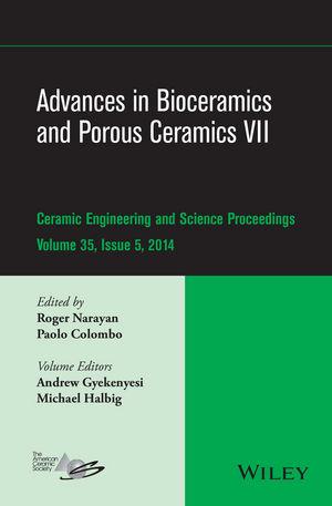 Advances in Bioceramics and Porous Ceramics VII, Volume 35, Issue 5