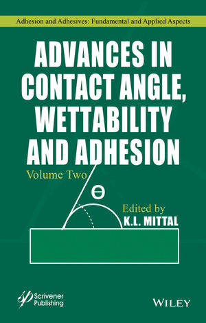 Advances in Contact Angle, Wettability and Adhesion, Volume 2