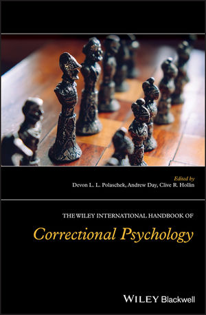 The Wiley International Handbook of Correctional Psychology
