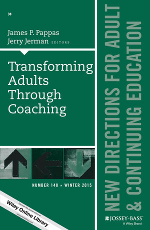 Transforming Adults Through Coaching: New Directions for Adult and Continuing Education, Number 148 (1119215188) cover image