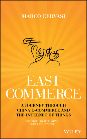 East-Commerce: China E-Commerce and the Internet of Things