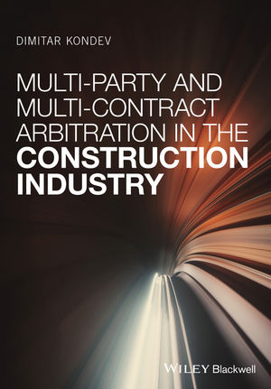 Multi-Party and Multi-Contract Arbitration in the Construction Industry (1119251788) cover image