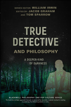 True Detective and Philosophy (1119280788) cover image
