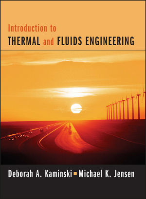 Introduction to Thermal and Fluids Engineering, 1st Edition Reprint