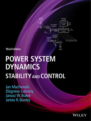 Power System Dynamics: Stability and Control, 3rd Edition