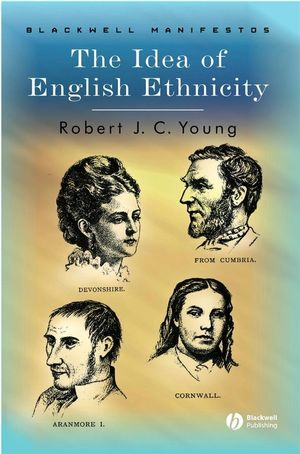 The Idea of English Ethnicity (1405101288) cover image