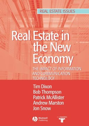 Real Estate and the New Economy: The Impact of Information and Communications Technology (1405117788) cover image