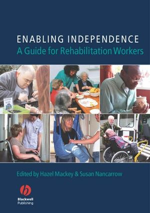Enabling Independence: A Guide for Rehabilitation Workers (1405130288) cover image