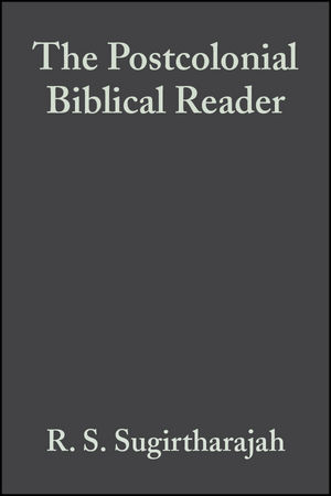 The Postcolonial Biblical Reader (1405155388) cover image