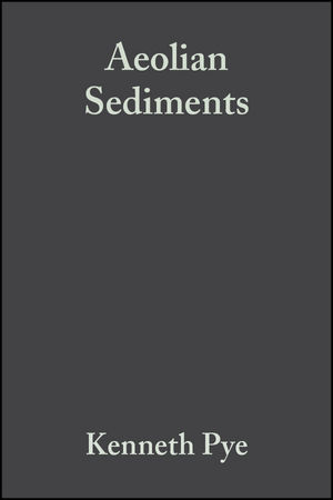 Aeolian Sediments: Ancient and Modern