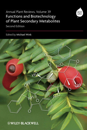Annual Plant Reviews, Volume 39, 2nd Edition, Functions and Biotechnology of Plant Secondary Metabolites  (1444318888) cover image
