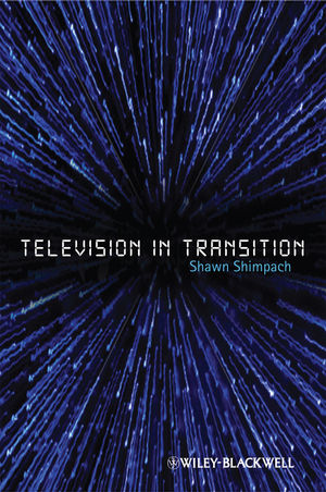Television in Transition: The Life and Afterlife of the Narrative Action Hero (1444320688) cover image