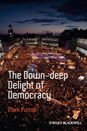 The Down-Deep Delight of Democracy (1444349988) cover image