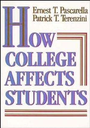 How College Affects Students: Findings and Insights from Twenty Years of Research, Volume I (1555423388) cover image