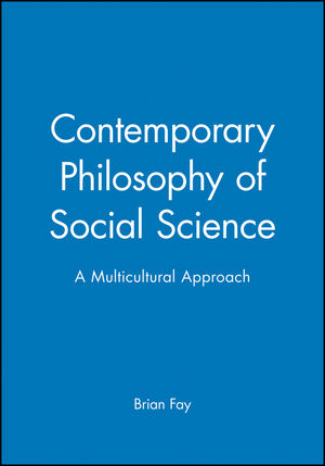 Contemporary Philosophy of Social Science: A Multicultural Approach