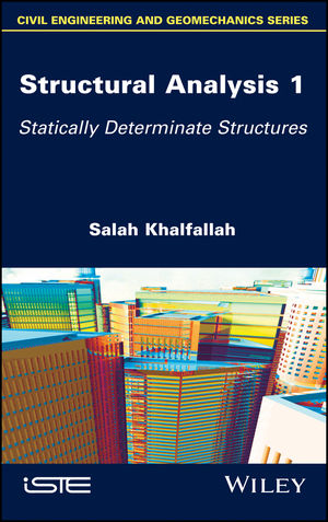 Structural Analysis 1: Statically Determinate Structures