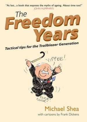 The Freedom Years: Tactical Tips for the Trailblazer Generation