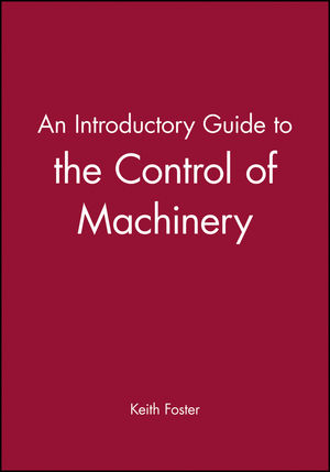 An Introductory Guide to the Control of Machinery (1860580688) cover image