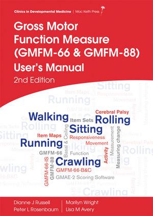 Description: Gross Motor Function Measure (GMFM-66 and GMFM-88) User's Manual, 2nd Edition
