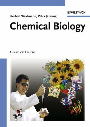 Chemical Biology: A Practical Course